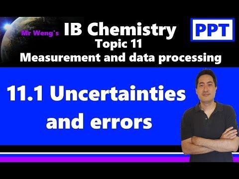 IB Chemistry Topic 11.1 Uncertainties and errors