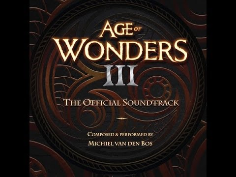 Michiel van den Bos - Of Past and Present Times (Age of Wonders III OST)