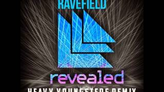 Thomas Newson – Ravefield (Heavy Youngsters Remix)