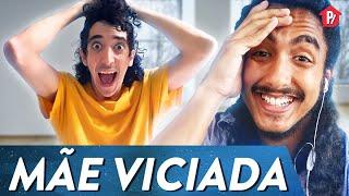 MÃE VICIADA | PARAFERNALHA