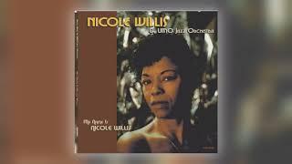 08 Nicole Willis & UMO Jazz Orchestra - When We Go Down [Persephone Records]
