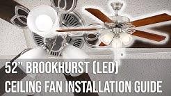 "52"" Brookhurst (LED) Ceiling Fan Installation Guide"