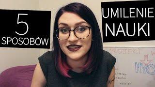 5 sposobów na UMILENIE NAUKI | Billie Sparrow