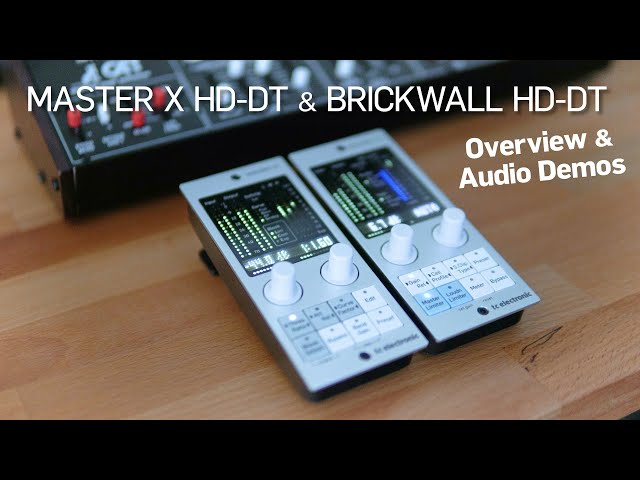 MASTER X HD-DT & BRICKWALL HD-DT Overview & Audio Demos