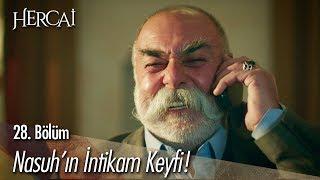 Nasuh'un intikam keyfi - Hercai 28. Bölüm