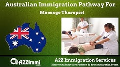 Australia Immigration Pathway for Massage Therapist*** (ANZSCO Code: 411611)