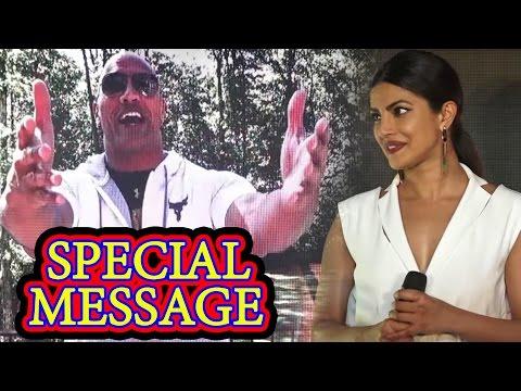 Rock - Dwayne Johnson's Special Message at Priyanka Chopra's Baywatch Movie Launch