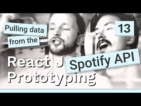 Pulling data from the Spotify API - #13 React JS prototyping