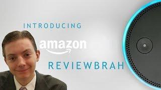 Introducing Amazon Reviewbrah