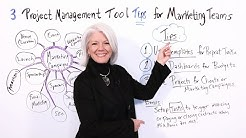 3 Project Management Tool Tips for Marketing Teams - Project Management Training