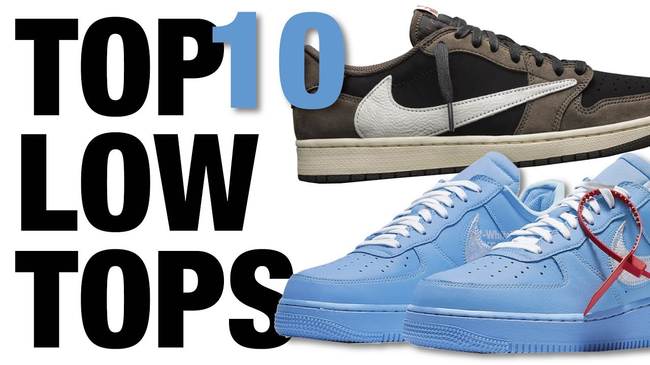 TOP 10 Hyped LOW TOP Sneakers of 2019