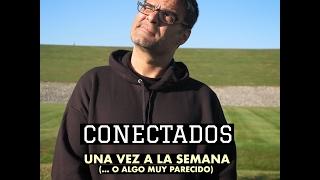 2017/02/21 CONECTADOS No. 2