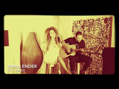 Erika Ender - Bye Baby (Lyric Video)