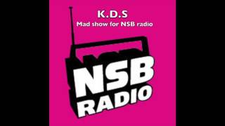 K.D.S - The mad show (on NSB radio)