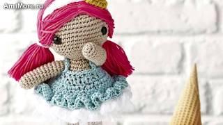 Амигуруми: схема Девочка Мороженка. Игрушки вязанные крючком.