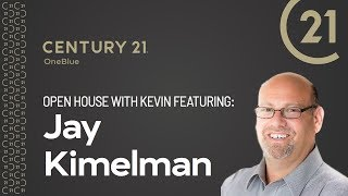 Open House with Kevin feat. Jay Kimelman, CPA