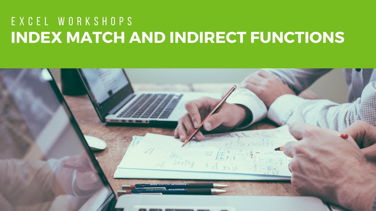 How to Use Index Match and Indirect Functions