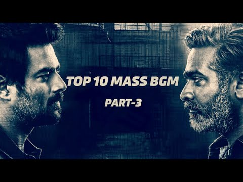 TOP 10 MASS BGM'S IN TAMIL CINEMA PART-3