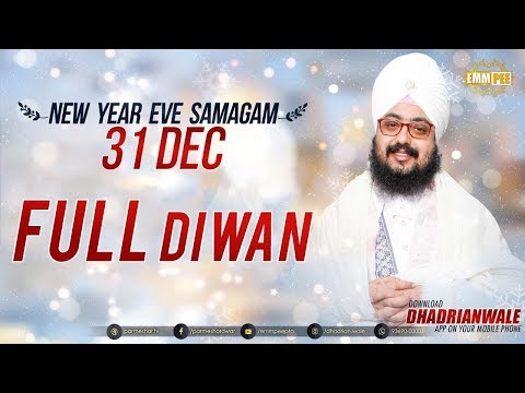 FULL DIWAN | NEW YEAR EVE SAMAGAM | G.Parmeshar Dwar | 31 De