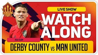 DERBY COUNTY vs MANCHESTER UNITED | With Mark Goldbridge LIVE