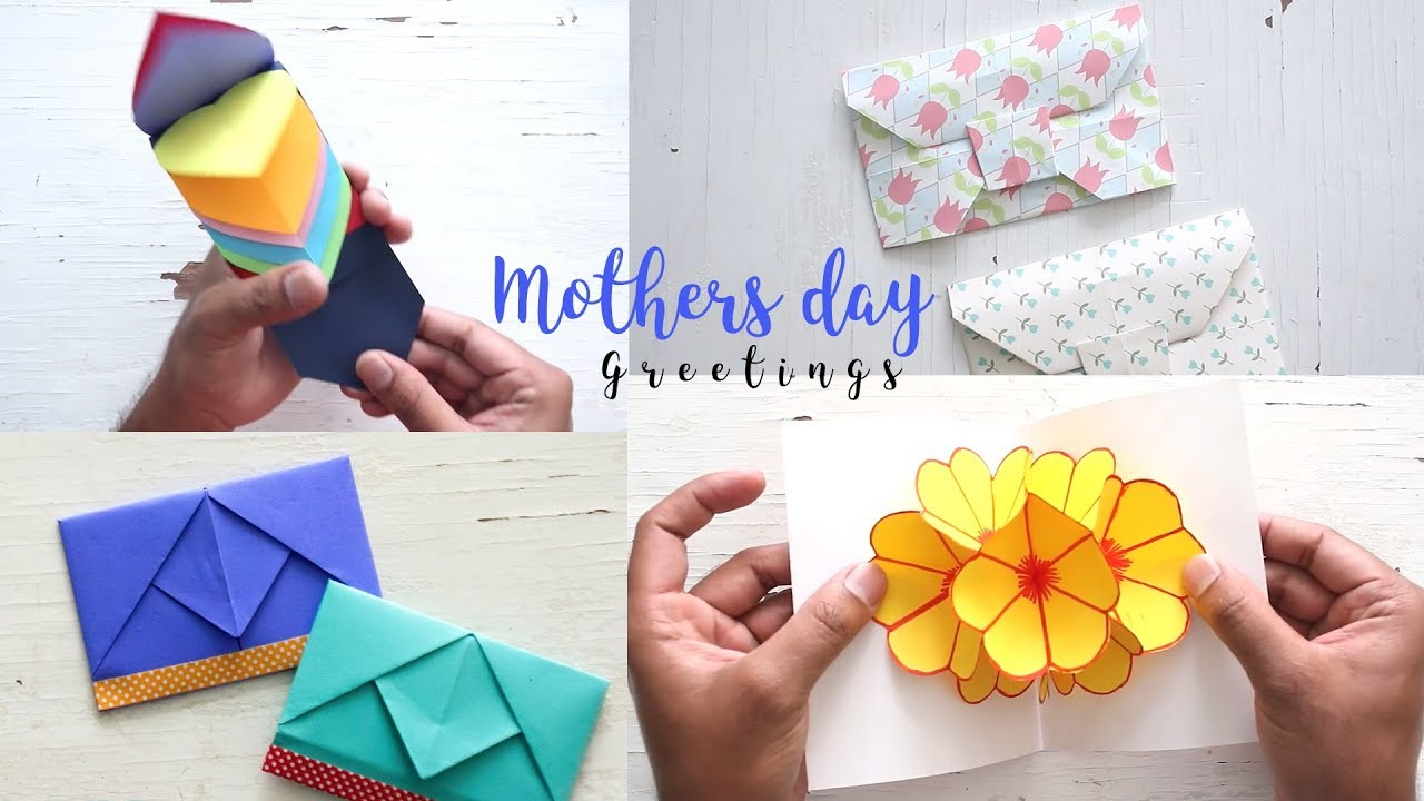 4 Beautiful And Easy Mother S Day Cards Ideas Gifts For Mom Youtube