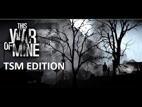 This War of Mine Featuring TSM Civilians Part 2
