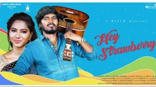 Hey Strawberry| Tamil Album Song (Lyrical) | THAMIZHE ENADHU MOOCHU  | Semma Gethu Studios