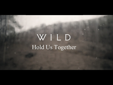 WILD - Hold Us Together (Acoustic)