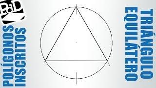 Triángulo equilátero inscrito en una circunferencia.