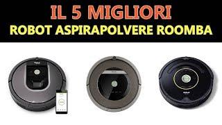 Miglior Robot aspirapolvere Roomba 2019