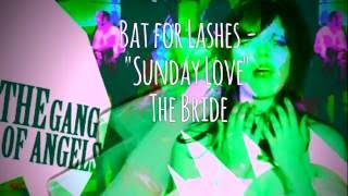 """Bat for Lashes """"Sunday Love"""" cover - The G.O.A."""