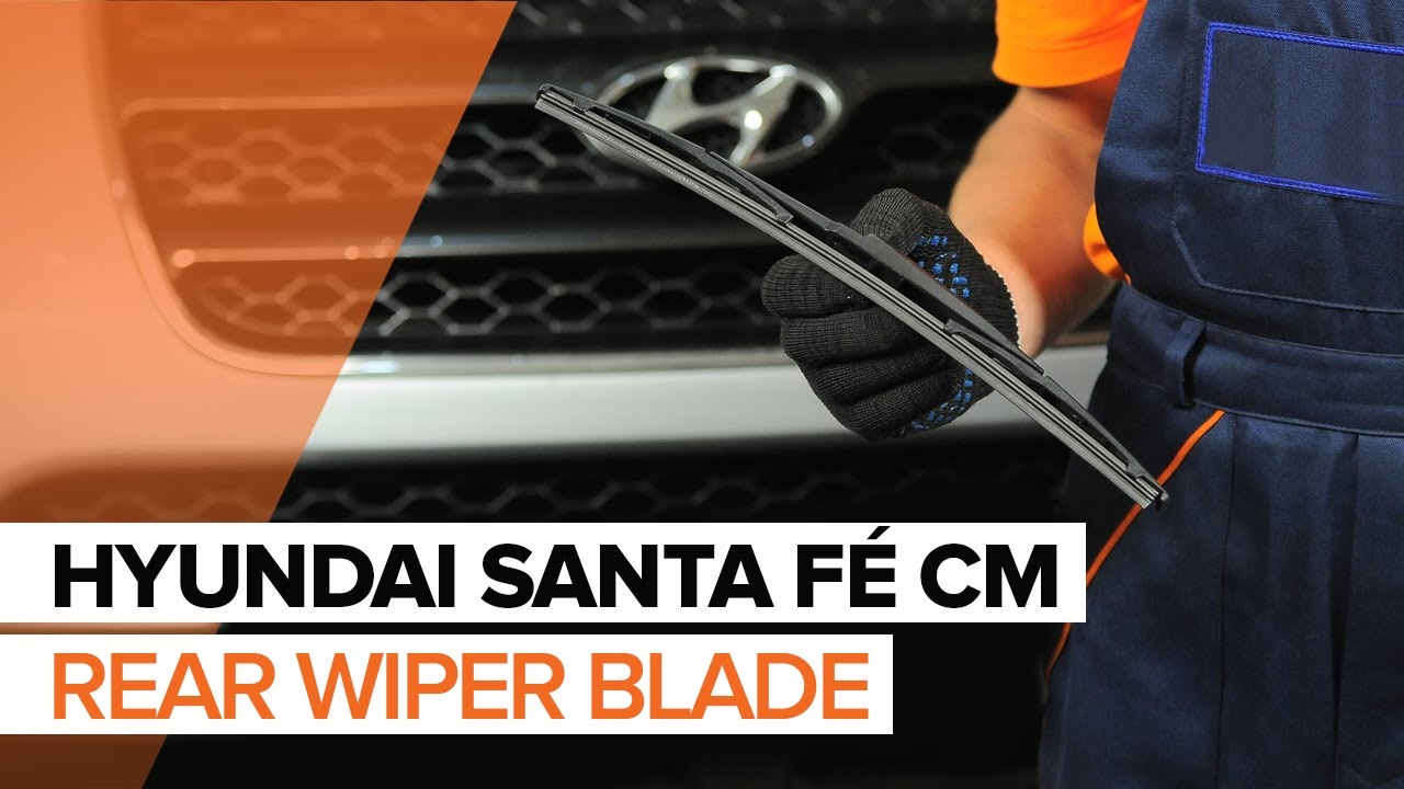 How to replace rear wiper blades on hyundai santa f cm tutorial autodoc
