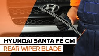 How to change rear wiper blades on HYUNDAI SANTA FÉ CM TUTORIAL | AUTODOC