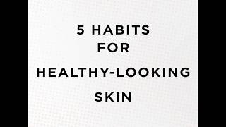 Celavive 5 Habits for Healthy Looking Skin | USANA Video