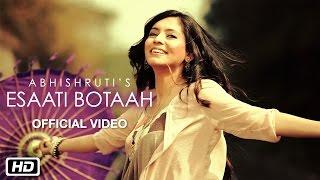 Esaati Botaah   Official Video   Abhishruti   Most Popular Assamese Song