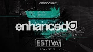 Estiva - Boxmeister (Original Mix) [OUT NOW]