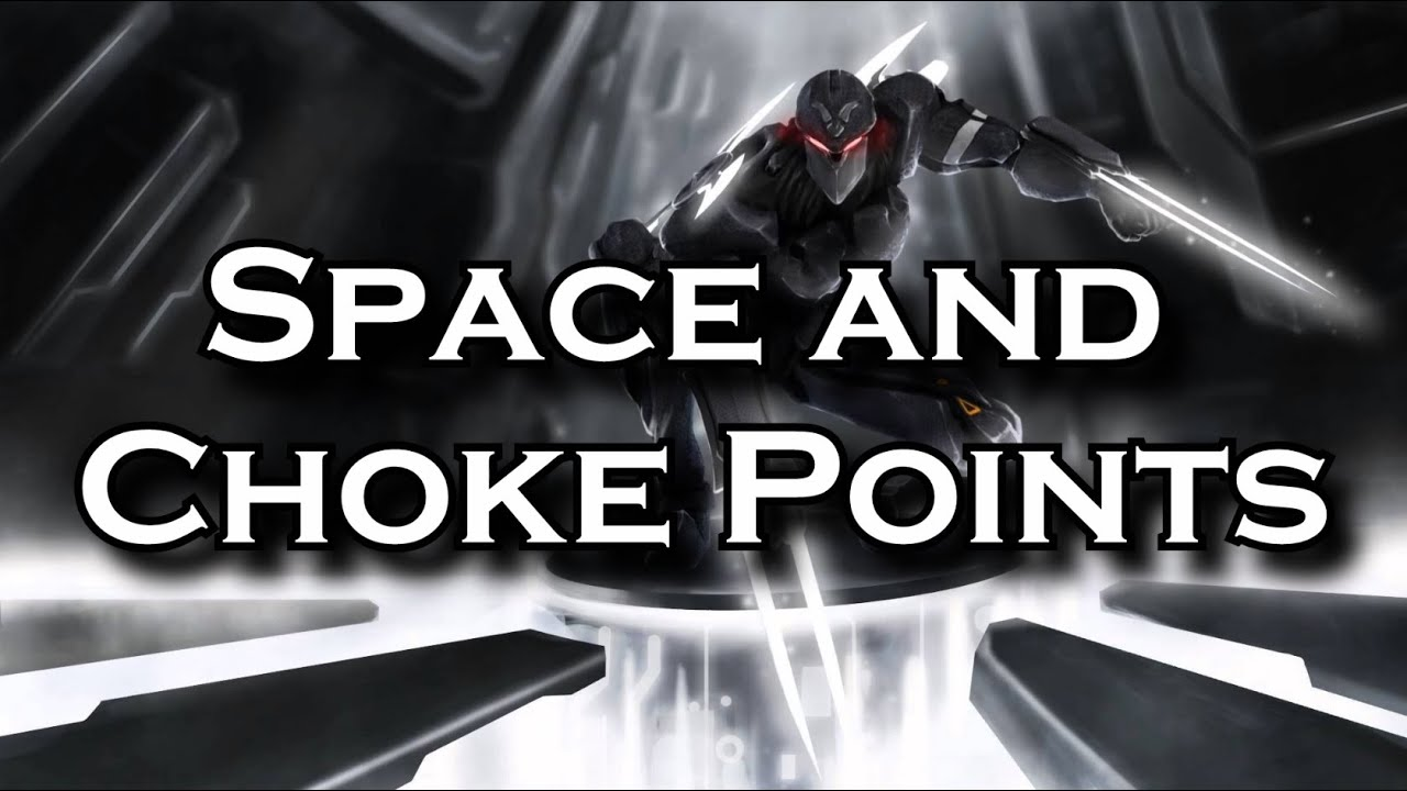 Space and Choke Points: Understanding Both and How they Affect Fights |  League of Legends LoL