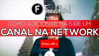 Como Adicionar Mais Canais na Network - Dashboard Freedom #4