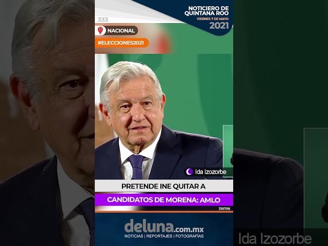 NOTICIERO DE QUINTANA ROO 7 DE MAYO 2021