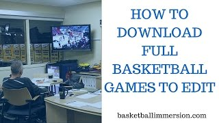 How To Download Full Basketball Games