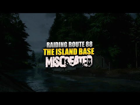 Raiding The Route 88 Island Base (Miscreated) #1