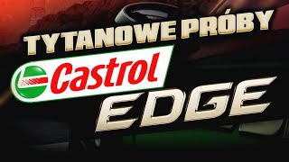 TYTANOWE PRÓBY CASTROL EDGE - Need for Speed: Payback