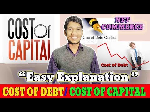 Cost of Debt?? Cost of Capital Part-1