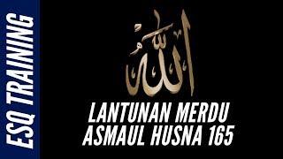 Download Lagu Asmaul Husna ESQ - Ary Ginanjar Agustian (Dzikir + Doa) mp3