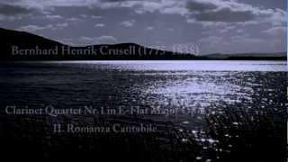 B.H.Crusell. Clarinet Quartet Nr.1 in E-Flat Major OP.2. II Romanza cantabile.Carlos Casanova