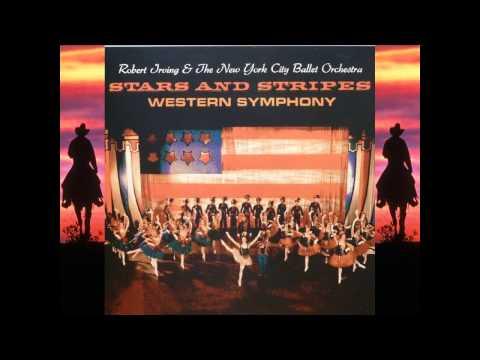 Western Symphony - Hershy Kay - Robert Irving & NYC Ballet Orchestra