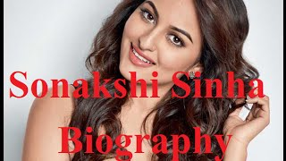 Sonakshi Sinha Biography Wiki Profile
