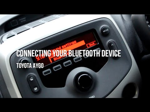Toyota Aygo - Connecting a Bluetooth Device