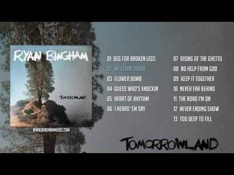 Ryan Bingham - Tomorrowland (Full Album)