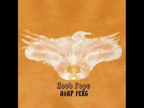 A$AP FERG - HOOD POPE (HQ)